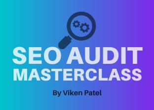 SEO Audit Masterclass